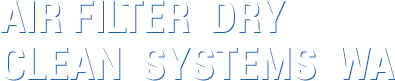 Air Filter Dry Clean Systems